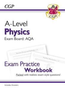 A-Level Physics: AQA Year 1 & 2 Exam Practice Workbook - includes Answers, Paperback / softback Book
