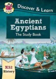 New KS2 Discover & Learn: History - Ancient Egyptians Study Book, Paperback / softback Book