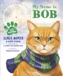 My Name is Bob : An Illustrated Picture Book, Paperback / softback Book