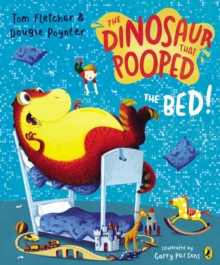 The Dinosaur That Pooped The Bed, Paperback Book