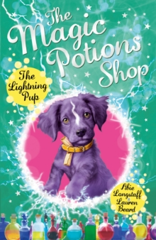 The Magic Potions Shop: The Lightning Pup, Paperback / softback Book