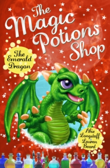 The Magic Potions Shop: the Emerald Dragon, Paperback Book