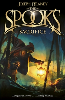 The Spook's Sacrifice : Book 6, Paperback Book