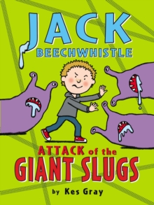 Jack Beechwhistle: Attack of the Giant Slugs, Paperback Book