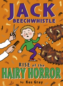 Jack Beechwhistle: Rise Of The Hairy Horror, Paperback Book