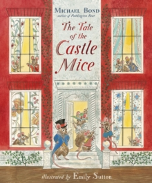 The Tale of the Castle Mice, Paperback Book