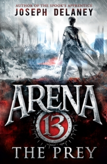 Arena 13: The Prey, Paperback Book