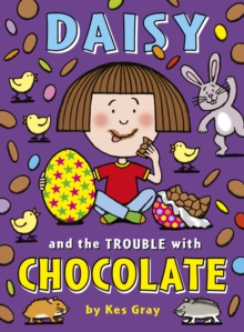 Daisy and the Trouble with Chocolate, Paperback Book
