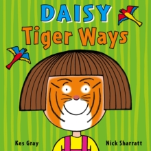 Daisy: Tiger Ways, Paperback / softback Book