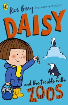 Daisy and the Trouble with Zoos, Paperback / softback Book