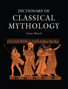 Dictionary of Classical Mythology, Paperback Book
