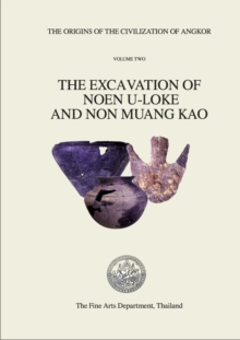 The Origins of the Civilization of Angkor volume 2, PDF eBook