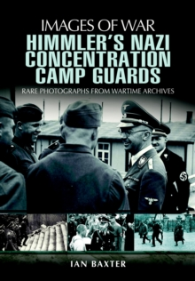 Himmler's Nazi Concentration Camp Guards, EPUB eBook