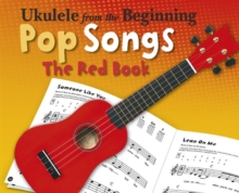 Ukulele from the Beginning Pop Songs (Red Book), Book Book