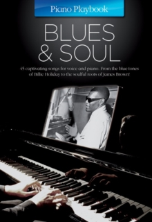 The Piano Playbook : Blues & Soul, Paperback Book