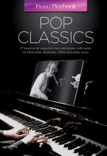 The Piano Playbook : Pop Classics, Paperback Book
