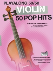 Playalong 50/50 : Violin - 50 Pop Hits, Paperback / softback Book