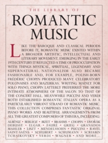 Library of Romantic Music, Paperback Book