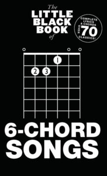 Little Black Book of 6-Chord Songs, Paperback Book