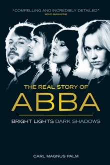 Abba: Bright Lights Dark Shadows, Paperback Book