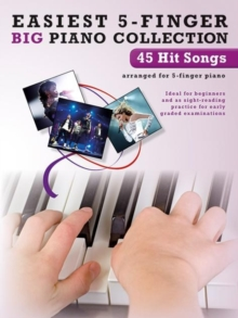 Easiest 5-Finger Piano Collection : 45 Hit Songs, Paperback Book