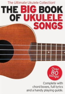 The Big Book of Ukulele Songs, Paperback Book