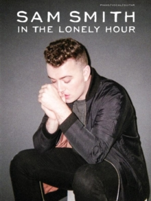 Sam Smith : In the Lonely Hour (PVG), Paperback / softback Book