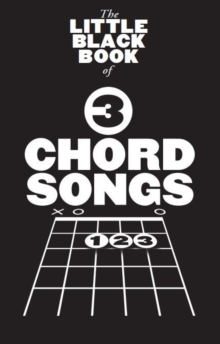 The Little Black Songbook : 3 Chord Songs, Paperback / softback Book