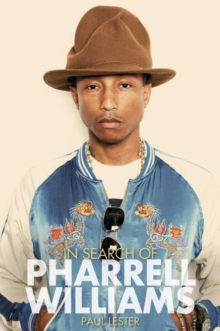 In Search of Pharrell Williams, Paperback Book