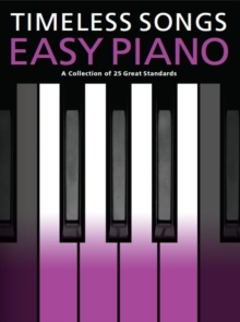 Timeless Songs for Easy Piano, Paperback Book