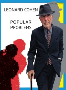 Leonard Cohen : Popular Problems, Paperback Book