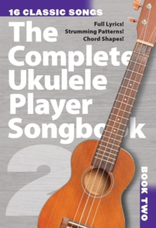 The Complete Ukulele Player Songbook 2, Paperback Book