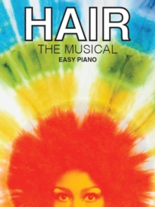 Hair : The Musical (Easy Piano), Paperback Book