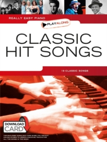 Really Easy Piano Playalong : Classic Hit Songs (Book/Audio Download), Paperback Book