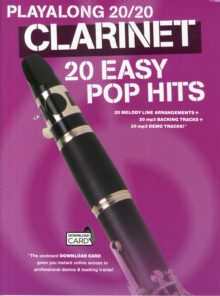 Playalong 20/20 Clarinet : 20 Easy Pop Hits (Book/Audio Download), Paperback / softback Book
