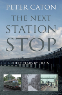 The Next Station Stop, Paperback Book