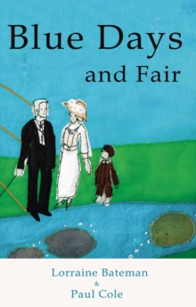 Blue Days and Fair, Paperback Book