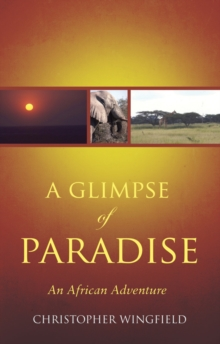 A Glimpse of Paradise, Paperback / softback Book