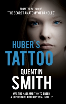 Huber's Tattoo, Paperback Book