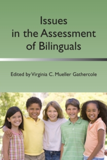 Issues in the Assessment of Bilinguals, Paperback Book