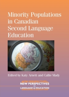Minority Populations in Canadian Second Language Education, Paperback / softback Book