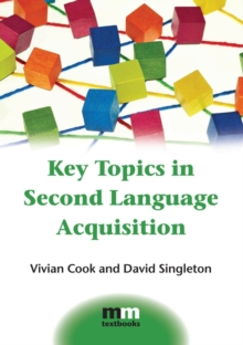 Key Topics in Second Language Acquisition, Hardback Book