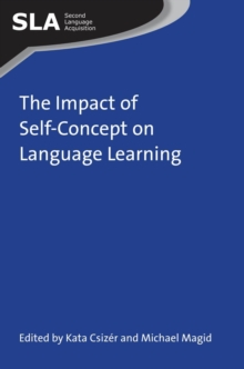 The Impact of Self-Concept on Language Learning, Hardback Book