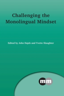 Challenging the Monolingual Mindset, Paperback Book