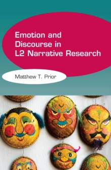 Emotion and Discourse in L2 Narrative Research, Paperback Book