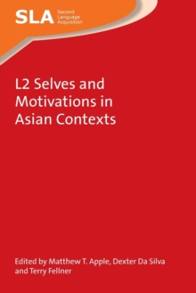 L2 Selves and Motivations in Asian Contexts, Paperback Book