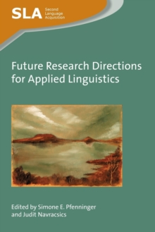 Future Research Directions for Applied Linguistics, Paperback / softback Book