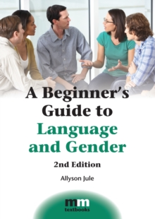 A Beginner's Guide to Language and Gender, Paperback Book