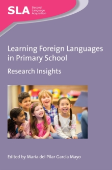 Learning Foreign Languages in Primary School : Research Insights, Paperback / softback Book