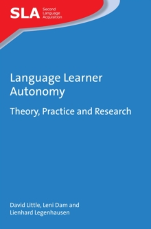 Language Learner Autonomy : Theory, Practice and Research, Paperback Book